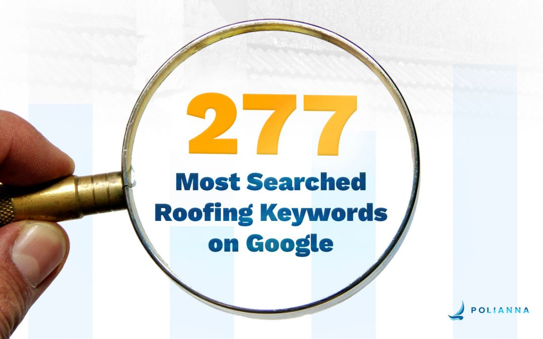 277 Most Searched Roofing Keywords on Google